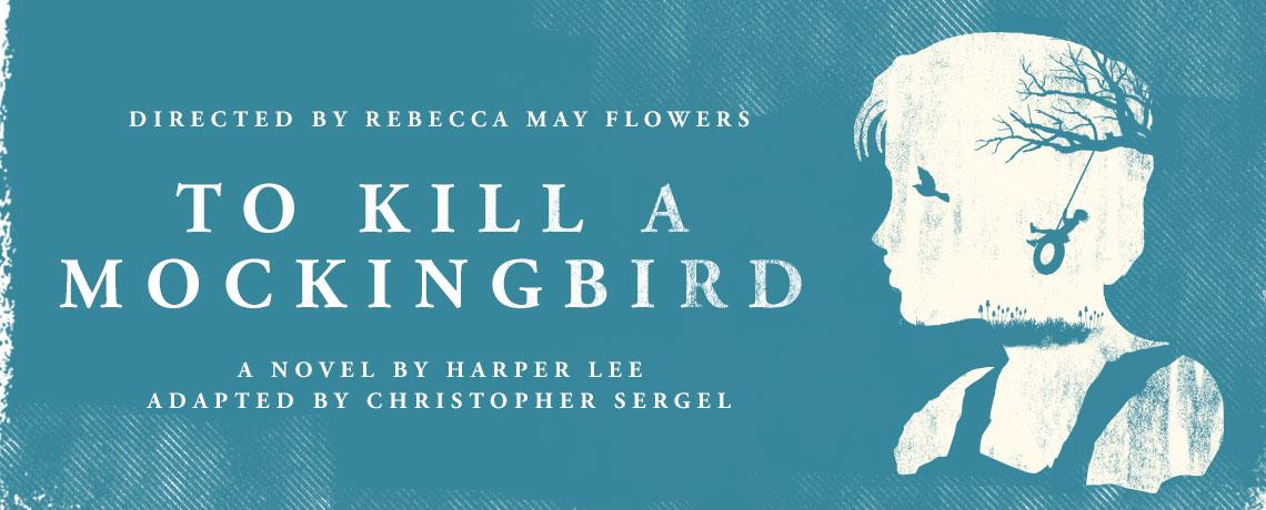 """""""To Kill A Mockingbird"""""""